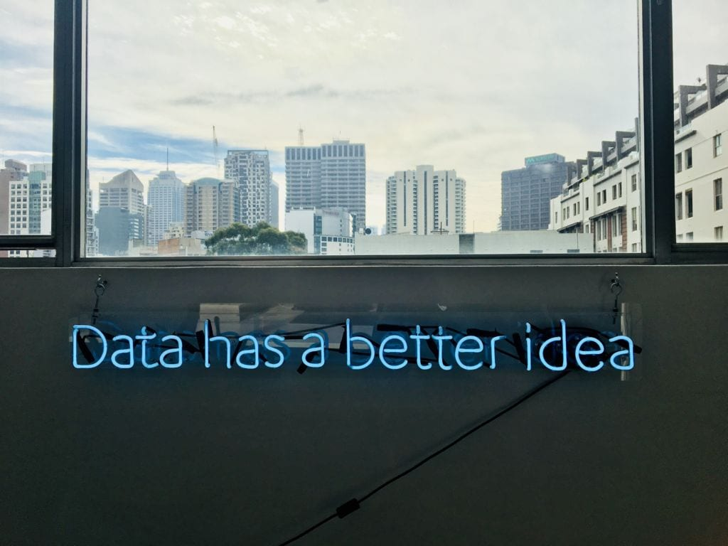 Neon sign that says 'data has a better idea'