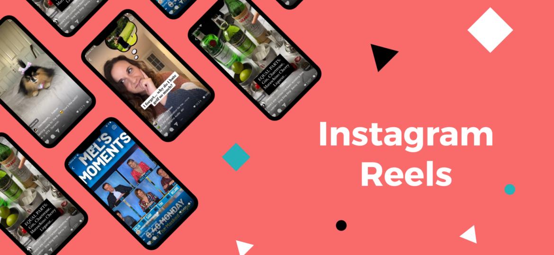 "Image of multiple phones showcasing Instagram's new Reels feature. Text ""Instagram Reels"""