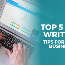 Top 5 SEO Writing Tips For Your Business